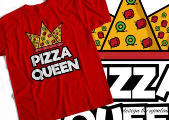 Pizza Queen – T-Shirt design