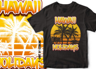 Hawaii Holidays – Palm Trees Vector – T-Shirt Design For Sale
