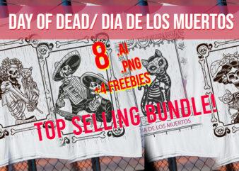 Day of Dead / Dia De Los Muertos / Skulls/ Catrina / Calaveras/ Mariachi / Hispanic/ Halloween / Dead/ Bones / Sugar Skull/ Best Seller Top Trending