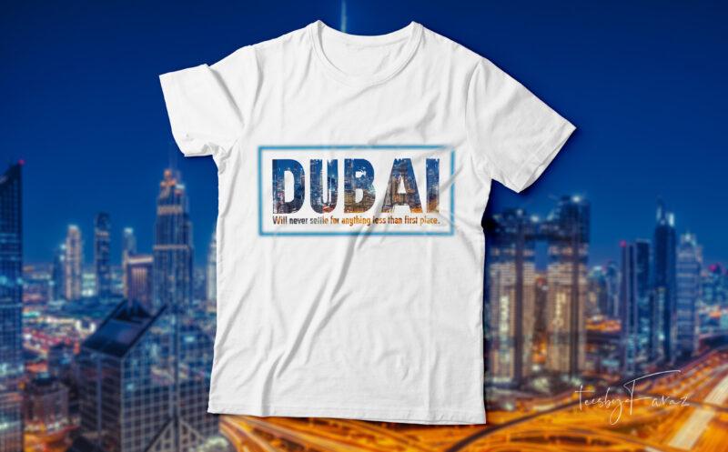 Dubai cool t-shirt design for sale.