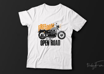 Freedom is on road  t-shirt design for sale.