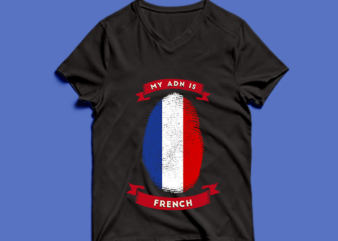 my adn is french t shirt design -my adn french t shirt design – png -my adn french t shirt design – psd