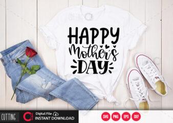 Happy mothers day SVG DESIGN,CUT FILE DESIGN