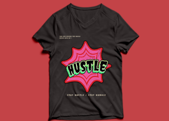 hustle t shirt design – stay humble stay hustle quote t shirt design graphic, vector, inspirational motivational lettering typography