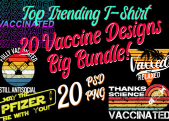 Vaccine / Moderna / Pfizer / Covid Top Trending Best Selling 20 PNG + PSD Designs