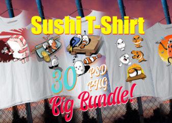 Sushi T-Shirt / Japanese / Foodie / Japanese Food / Nigiri / Temaki/ Salmon / Tuna 30 Design PSD + PNG