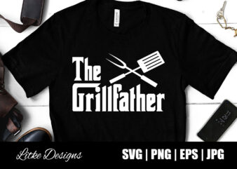 The Grillfather Svg, Father's Day, Dad, BBQ, Chef, Cooking, Cook, Sayings, Quotes, Gift, Kitchen, T-shirt Design, Vector, Cut File, png, eps, svg