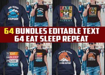 65 Eat sleep repeat bundle tshirt designs editable
