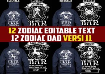 12 ZODIAC DAD BUNDLE VERSI11 tshirt designs