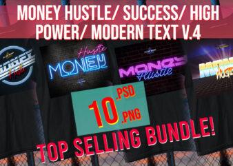 Top Trending Money / Success/ Power / Hustle Modern/ High Power Text Bundle V4
