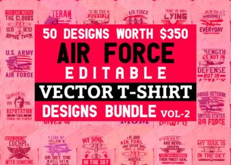 50 Editable Air force Aircraft Veteran Vector T shirt Designs Bundle