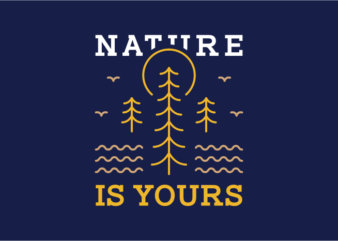 Nature is Yours 1