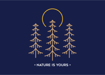 Nature is Yours 2