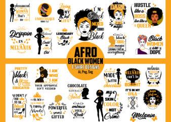 Bundle of Black Women Afro, T shirt designs, Afro SVGs, Melanin, black girl magic, black women, dope, dripping in melanin, pretty black educated