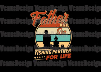 Father And Son Fishing Partner For Life Editable Design