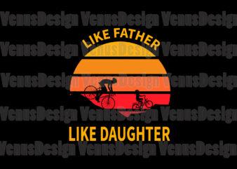 Like Father Like Daughter Editable Design