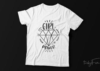 Girls power| diamond t-shirt design for sale.