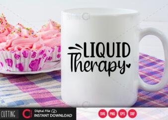 Liquid therapy SVG DESIGN,CUT FILE DESIGN