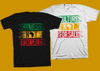 Culture not for sale t-shirt design – Queen shirt design – Juneteenth svg – African american t shirt design – Black History month t shirt design – Black power t shirt design – King SVG – Juneteenth t shirt design for commercial use