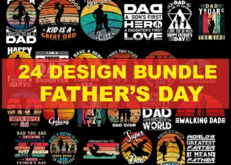 24 Design Bundle Father's Day, Father's Day Bundle, Father's Day Design Bundle, Father's Day Design