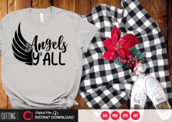 Angels yall SVG DESIGN,CUT FILE DESIGN