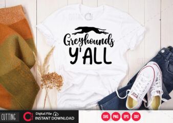 Greyhounds yall SVG DESIGN,CUT FILE DESIGN