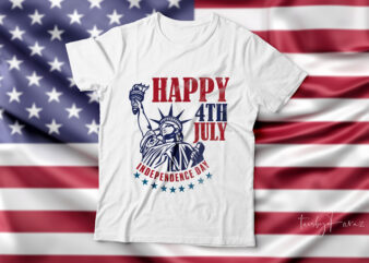 Happy 4th July | happy independence day t-shirt design for sale.