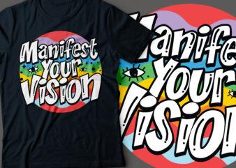 manifest your vision typography design | eye graphic motivational t-shirt design