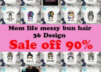 Happy Mother's Day Bundle 36 Design, Mom PNG, Momlife PNG Bundle, Mother's Day Instant Download
