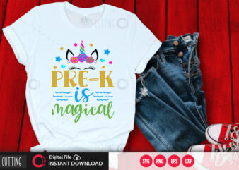 Pre k is magical SVG DESIGN,CUT FILE DESIGN