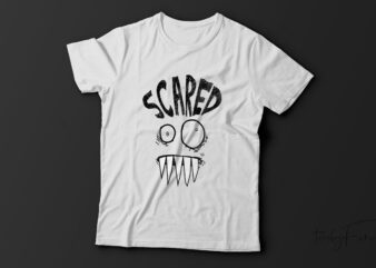Scared cool t-shirt design for sale.