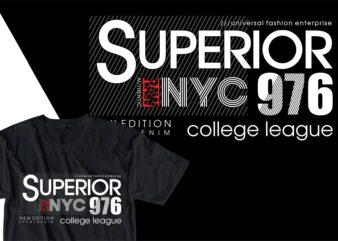 superior nyc urban street t shirt design, urban style t shirt design,urban city t shirt design,