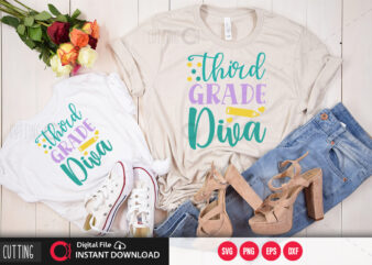 Third grade diva SVG DESIGN,CUT FILE DESIGN