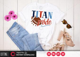 Titan pride SVG DESIGN,CUT FILE DESIGN