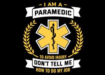 I Am A Paramedic