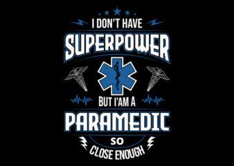 SuperPower Paramedic