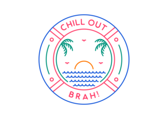 Chill Out Brah 3