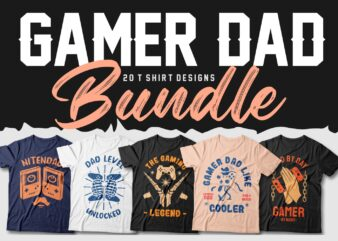 Gamer dad t shirt designs bundle vector svg png, Gaming t shirt designs packs sublimation, Trendy and Most Popular gaming t shirt designs, Gamer svg, Dad by day gamer by night