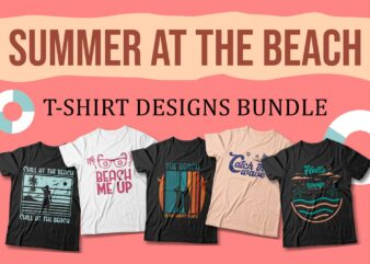 Summer at the beach t-shirt designs sublimation bundle, Beach svg, beach t shirt design, summer bundle, summer quotes,