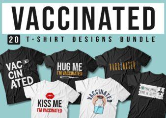 Vaccinated Quotes Slogan T-shirt Designs Sublimation Bundle, Vector t shirt designs, joke, funny, popular, trending t shirt design,