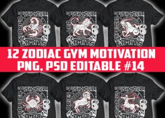 12 zodiac GYM MOTIVATION part 14 tshirt designs bundle