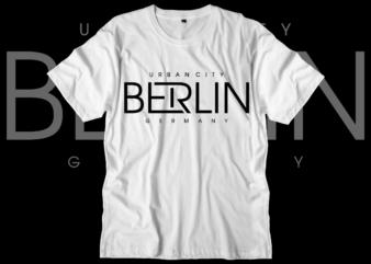 berlin german urban city t shirt design svg, urban street t shirt design, urban style t shirt design