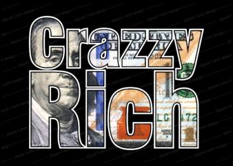 crazzy rich dollar money t shirt design,money t shirt design, dollar t shirt design, bitcoin t shirt design,billionaire t shirt design,millionaire t shirt design,hustle t shirt design,