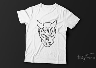 Devil in me| that design for sale.