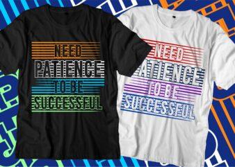 success motivational quotes t shirt design graphic vector