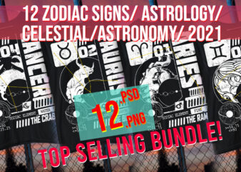 12 Zodiac Signs / Astrology / Horoscope/ Astronomy / 2021 Best Selling Top Trending / PNG + PSD