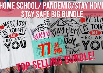 Home School / Stay Home / Pandemic / Covid/ 3rd Wave/ Home School Life Big Bundle
