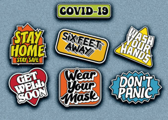 COVID-19 coronavirus sticker typography design | seven stickers | six feet away |stay home stay safe | wash your hands | wear your mask | don't panic | get well soon