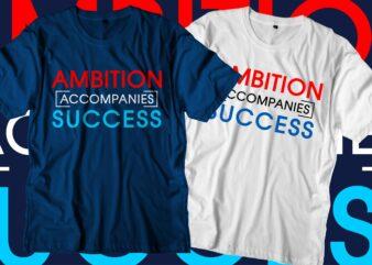 success motivational quotes svg t shirt design graphic vector