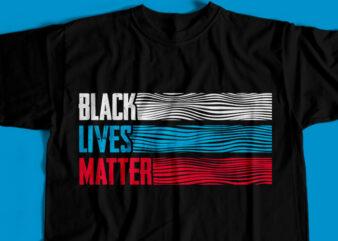 Black Lives Matter T-Shirt Design